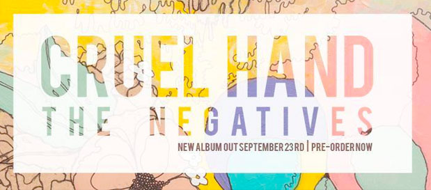 Review: Cruel Hand – The Negatives