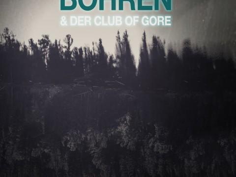 ©Bohren und der Club of Gore
