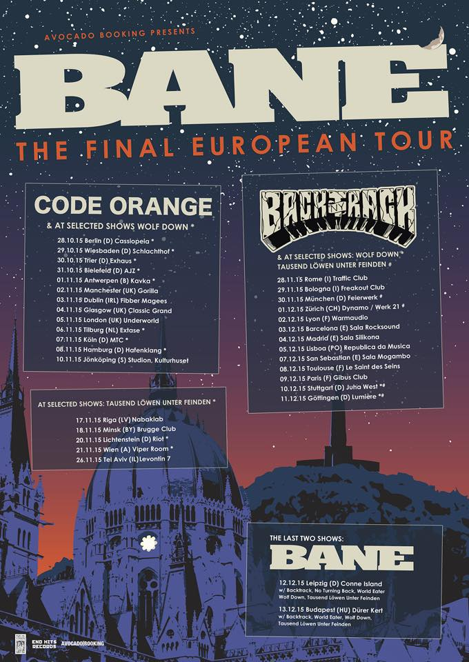 Bane announce their final european tour. Or: all good things have to come to an end