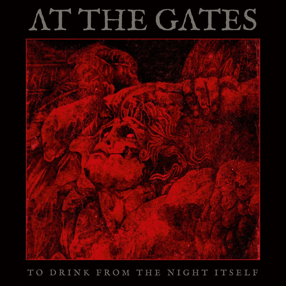"At The Gates lost me with ""To Drink From The Night Itself"""